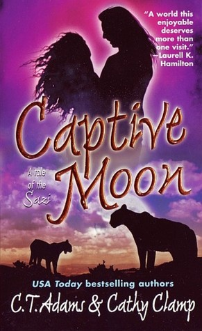 Captive Moon A Tale Of The Sazi 3 By Ct Adams