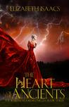 The Heart of the Ancients: Kailmeyra's Redemption (Kailmeyra, #3)
