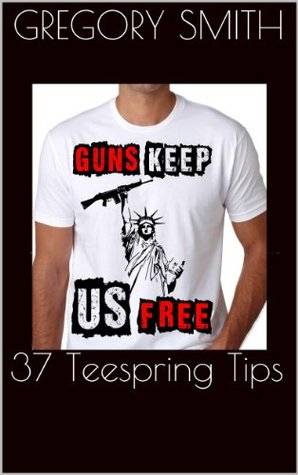 37 Teespring Tips: How to sell T-Shirts online