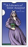 The Alchemical Tarot: Renewed