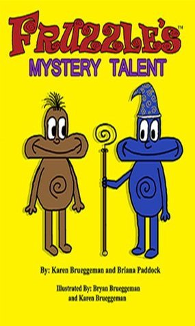 Fruzzle's Mystery Talent: A Bed Time Fantasy Story for Children Ages 3-10