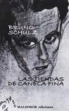 Las tiendas de canela fina by Bruno Schulz