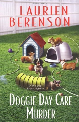 Doggie Day Care Murder (Melanie Travis, #15)