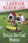 Doggie Day Care Murder (Melanie Travis, #15)