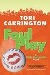 Foul Play (Sofie Metropolis, #3)
