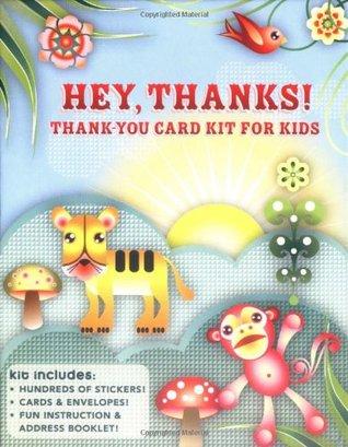 Hey, Thanks!: A Fun Card-Making Kit for Grateful Kids