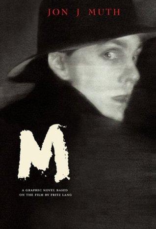 M by Jon J. Muth
