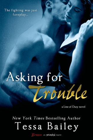 Asking for Trouble (Line of Duty, #4)