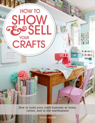 How to show sell your crafts great ways to promote and for Home craft business ideas