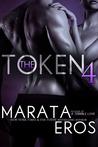 The Token 4 (The Token, #4)