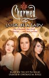 Luck Be a Lady by Scott Ciencin