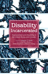 Disability Incarcerated by Allison C. Carey