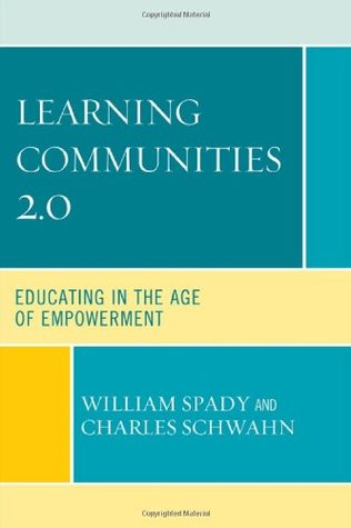 Learning Communities 2.0: Educating in the Age of Empowerment