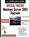 McSa / MCSE: Windows Server 2003 Upgrade Study Guide: Exams 70-292 and 70-296