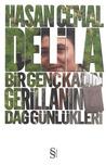 Delila: Bir Genç Kadın Gerillanın Dağ Günlükleri