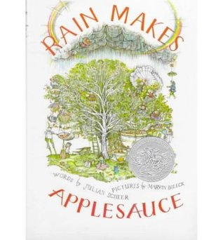 Rain Makes Applesauce