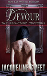 A Moment on the Lips (The Reluctant Succubus, #1)