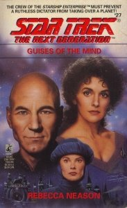 Guises of the Mind(Star Trek: The Next Generation 27)