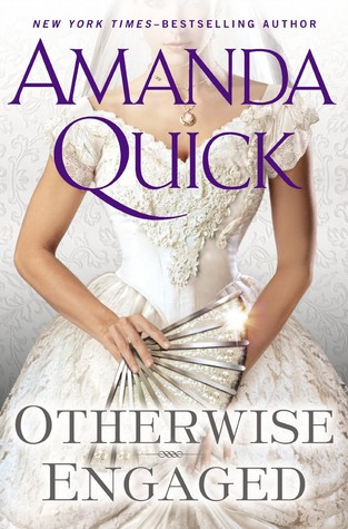 Otherwise Engaged (Amanda Quick)