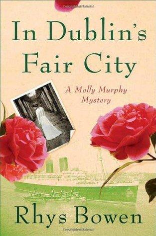 In Dublins Fair City(Molly Murphy 6)