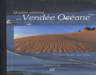 Quatre saisons en Vendée Océane