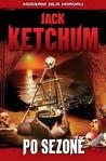 Po sezoně by Jack Ketchum