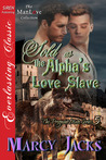 Sold as the Alpha's Love Slave (The Pregnant Mate, #5)