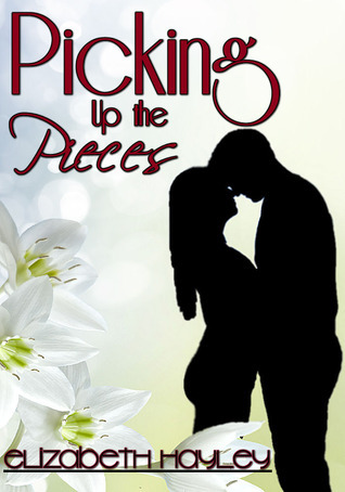 Picking Up the Pieces (Pieces, #2)