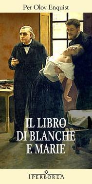 Il libro di blanche e marie by Per Olov Enquist