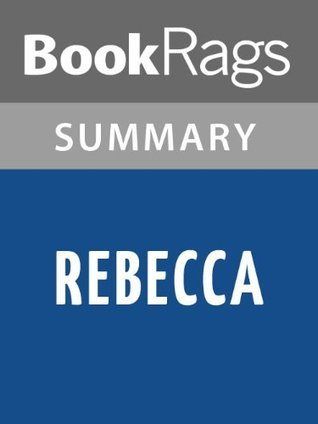Rebecca by Daphne Du Maurier | Summary & Study Guide