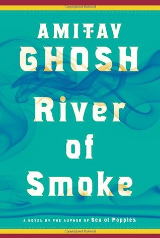 River of Smoke(Ibis Trilogy 2)