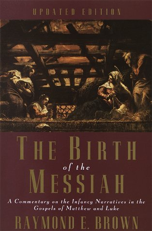 The birth of the messiah by raymond e brown 621419 fandeluxe Choice Image