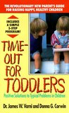Time Out for Toddlers: Positive Solutions to Typical Problems in Children