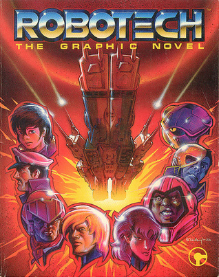 Robotech the Graphic Novel by Mike Baron
