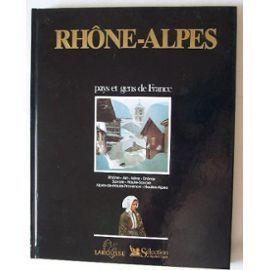 Pays et gens de France Rhône-Alpes