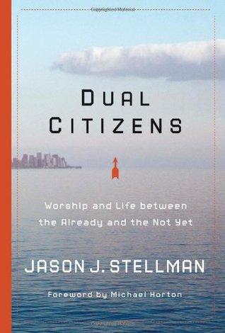Dual Citizens by Jason J. Stellman