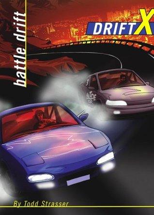 Battle Drift (Drift X, #2)