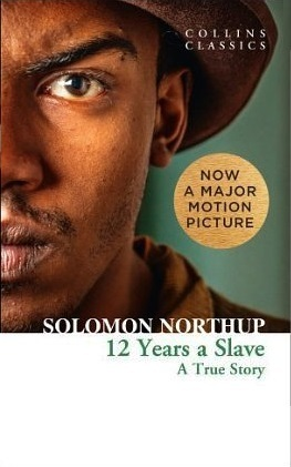 12 Years a Slave: A True Story