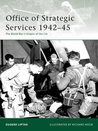Office of Strategic Services 1942-45: The World War II Origins of the CIA (Elite)