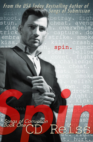 Spin by C.D. Reiss