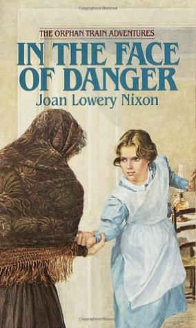 In The Face of Danger(Orphan Train Adventures 3)