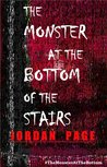 The Monster at the Bottom of the Stairs