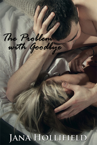 The Problem with Goodbye