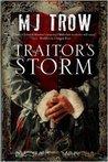 Traitor's Storm by M.J. Trow