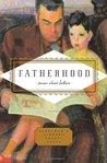 Fatherhood by Carmela Ciuraru
