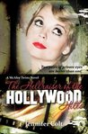 The Hellraiser of the Hollywood Hills (McAffee Twins, #5)