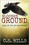 Blooded Ground (Clan of the Ice Mountains)