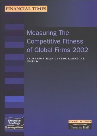 measuring-the-competitive-fitness-of-global-firms-2002