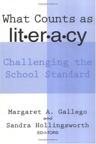 What Counts As Literacy: Challenging the School Standard