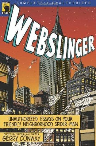 Webslinger: Unauthorized Essays on Your Friendly Neighborhood Spiderman Descargar gratis j2ee books pdf